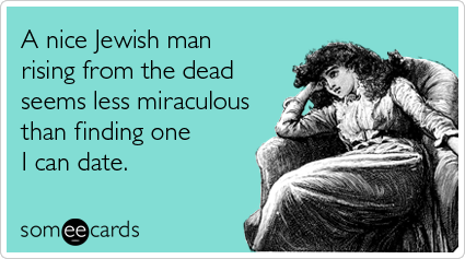 jesus-resurrection-jewish-dating-easter-ecards-someecards